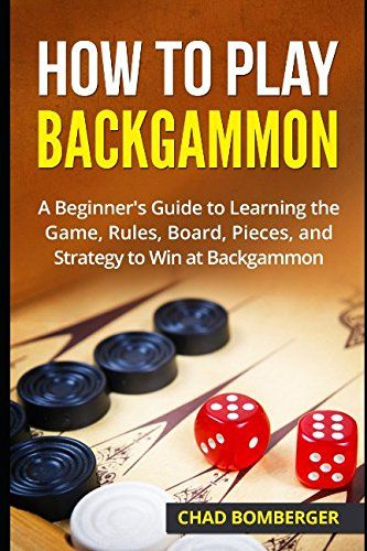 Download Pdf How To Play Backgammon A Beginners Guide To Learning