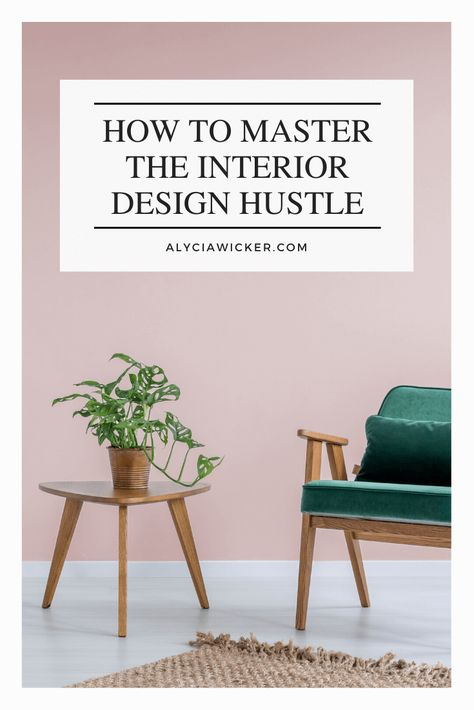 The Epic Guide On How To Start An Interior Design Business