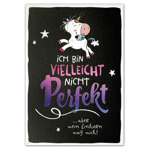 """Hope & Gloria Postkarte »Nicht perfekt« """"Ich bin vielleicht nicht perfekt ...aber mein Einhorn mag mich!"""""""