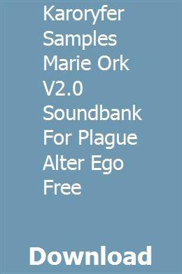 Karoryfer Samples Marie Ork V2 0 Soundbank For Plague Alter