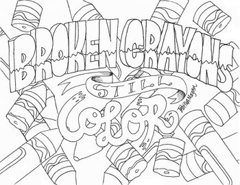 Broken Crayons Still Color Broken Crayons Still Color Love Coloring Pages Broken Crayons