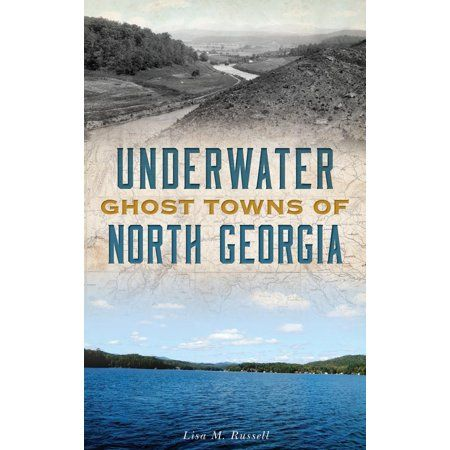 Books Ghost Towns Underwater Georgia