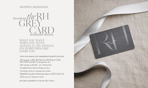 Introducing The Rh Grey Card With Images Restoration Hardware