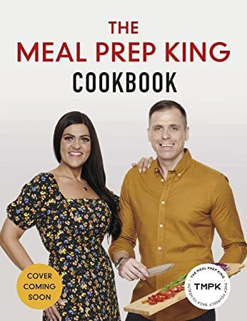Free Read The Meal Prep King Cookbook Prep Yourself Back To Health Meal Prep Got Books Cookbook
