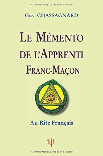 Telecharger Le Memento De L Apprenti Franc Macon Au Rite