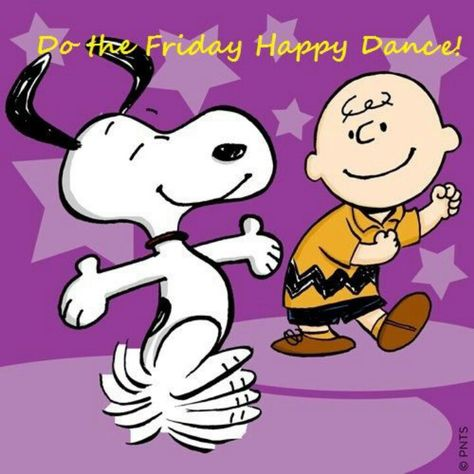 Friday Happy Dance...Snoopy and Charlie Brown - Peanuts - Charles M. Schultz