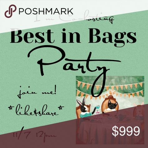Posh party 🎉Best in bags 11/17 noon It's Party time! Please join me for a virtual posh party! There's need to put on pants to party with me! ,👖 I'll be looking for some spectacular host picks,please tag me @hareloomvintage for consideration. I love leather & vintage!   Best in Bags 11/17/19 noon Vintage Bags Satchels