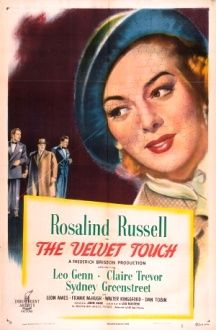 The Velvet Touch Rosalind Russell Leon Ames Leo Genn Claire Trevor Directed By Jack Gage Rko Pictures 1948 Film Noir