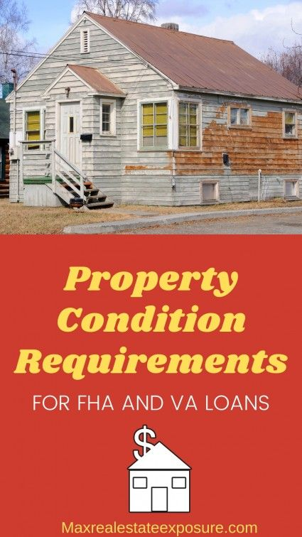 See The Property Condition Requirements For Fha And Va Loans If You Are Buying Or Selling A Home It Is Important To Understand T Fha Mortgage Fha Va Mortgages