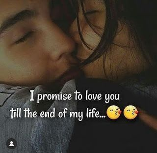 I Promise To Love You Till The End Of My Life Baby Love Quotes Love Husband Quotes Romantic Love Quotes