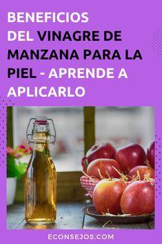 Tratamiento Con Vinagre De Manzana Para Reducir Manchas Arrugas Y