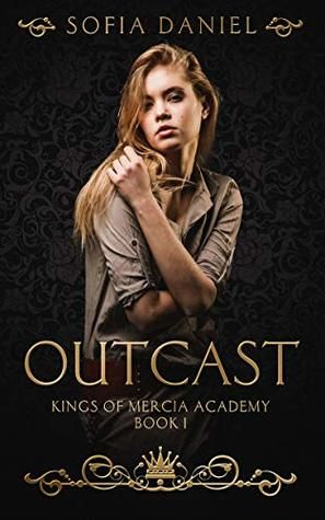 Outcast: A Reverse Harem High School Bully Romance by Sofia
