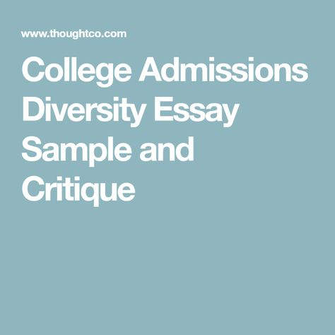 Read A Great Sample College Admission Essay On Diversity Identity