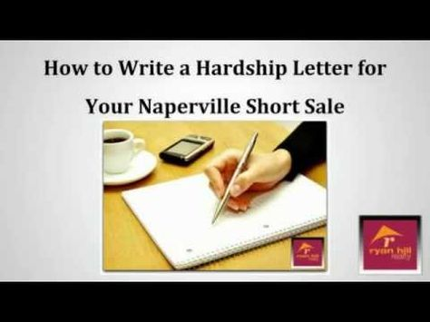 How To Write An Effective Naperville Short Sale Hardship Letter