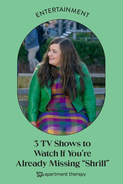 """But never fear! If you're already lamenting the end of this show, there are a few other series out there that share some similarities with """"Shrill"""" all ready and waiting for you to give a go. Here are a few recommendations:"""