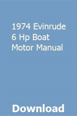 1974 Evinrude 6 Hp Boat Motor Manual Motor Manual Boat