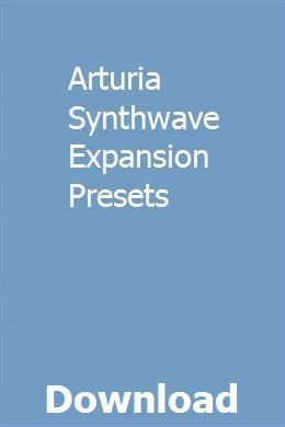 Arturia Synthwave Expansion Presets download online full