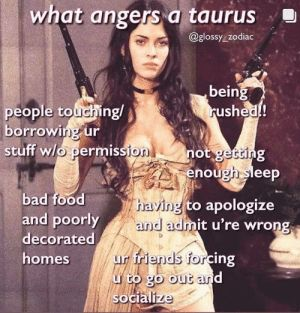 Tell Me About Everything I Don't Even Know Myself My Rising Is Taurus Btw | Taurus Meme on ME.ME