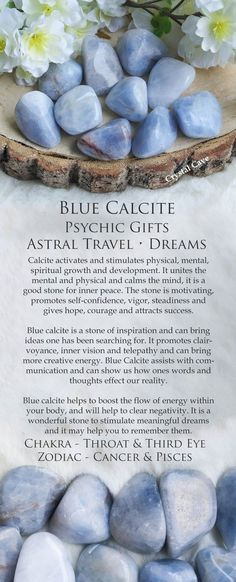 Blue calcite psychic gifts astral travel. Dreams