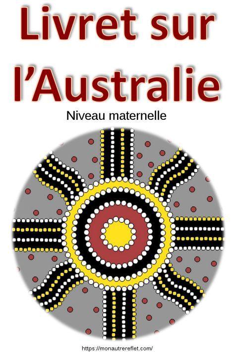 Livret D Activites Sur L Australie Mon Autre Reflet Australie Apprendre L Anglais Livret