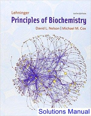 Lehninger Principles Of Biochemistry 6th Edition Nelson Solutions