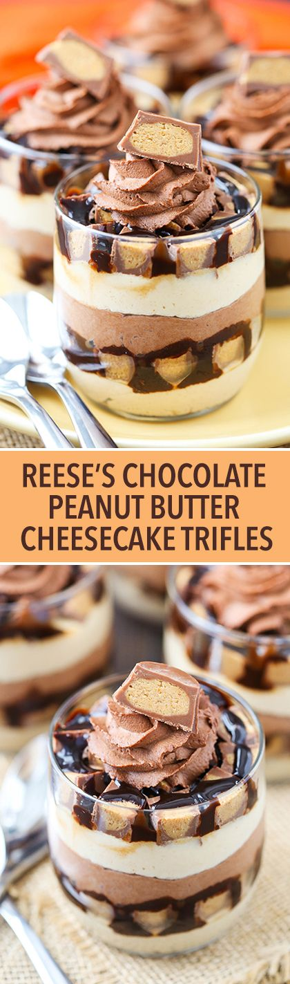 Mini Reeses Chocolate Peanut Butter Cheesecake Trifles - layers of peanut butter cheesecake, chocolate whipped cream, chocolate sauce and Reeses! No bake and delicious!