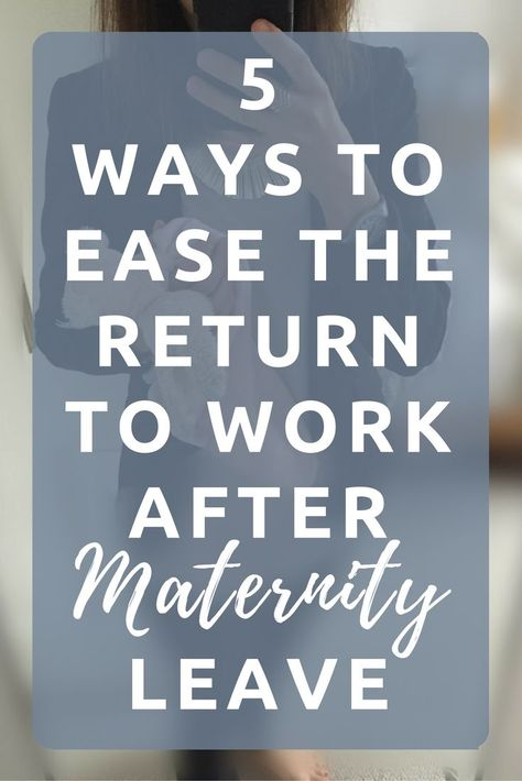 5 WAYS TO EASE THE RETURN TO WORK AFTER MATERNITY LEAVE Babies - maternity leave letter