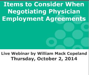 Items To Consider When Negotiating Physician Employment Agreements