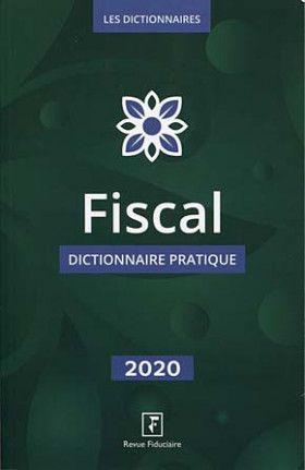 Fiscal 2020 Dictionnaire Pratique Dictionnaire Fiscalite Pratique