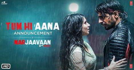 Latest Song Tum Hi Aana Mp3 Download Free Online Marjaavaan Movie Song Ofjubin Nautiyal 2019 Tum Hi Aana Mp3 In 2020 Romantic Songs Video Movie Songs Mp3 Song Download