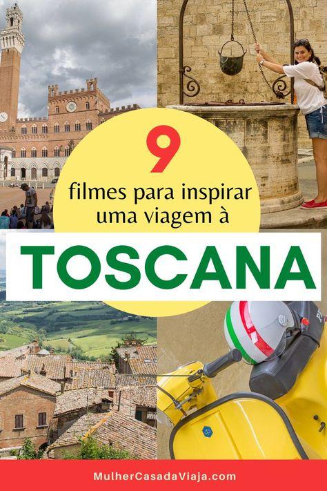 Toscana: roteiro inspirado em filmes