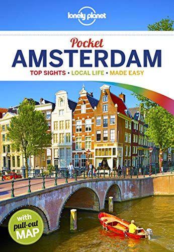 Download Pdf Lonely Planet Pocket Amsterdam Travel Guide Free Epub Mobi Ebooks Amsterdam Travel Guide Amsterdam Travel Lonely Planet