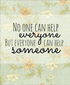 everyone can help someone <3