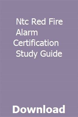 Ntc Red Fire Alarm Certification Study Guide Pdf Download Full
