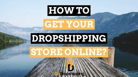 How To Get Your Dropshipping Store Online in 5 Steps? (2021)