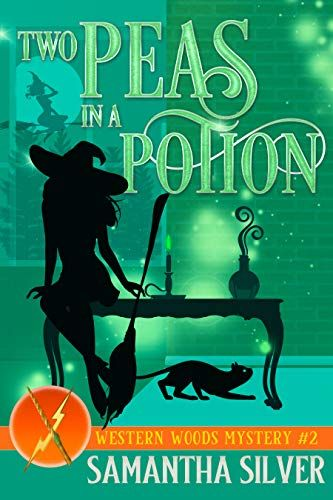 Two Peas In A Potion By Samantha Silver Cozy Mysteries Mystery Book Mystery