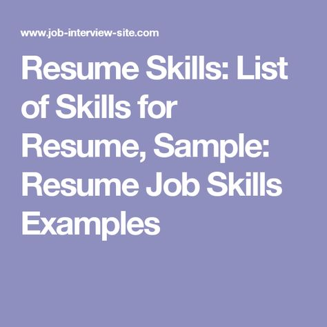 Resume Skills List of Skills for Resume, Sample Resume Job - list of skills for a resume