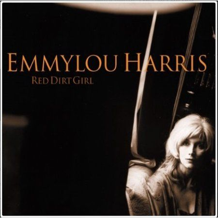 Emmylou Harris Red Dirt Girl Vinyl Walmart Com Red Dirt Girl Red Dirt Emmylou Harris
