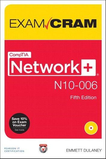 Comptia Network N10 006 Exam Cram Comp Netw N100 Auth Exa