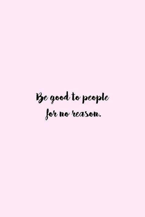 You don't always need a reason to be kind to others #quotes #quoteoftheday #quotestoliveby #words #wordstoliveby #wordoftheday #motivation #motivationalquotes #positive #positivevibes #positivity