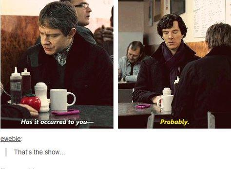 Sherlock on BBC. I haven't seen this show but I'm adding it to my list Sherlock Fandom, Sherlock Quotes, Sherlock John, Sherlock Season 4, Sherlock Holmes Bbc, Supernatural Quotes, Watson Sherlock, Jim Moriarty, Supernatural Fandom