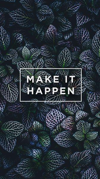 1 Work From Home Opportunity Make It Happen Entrepreneurmindset Motivational Wallpaper Phone Wallpaper Quotes Android Wallpaper Quotes