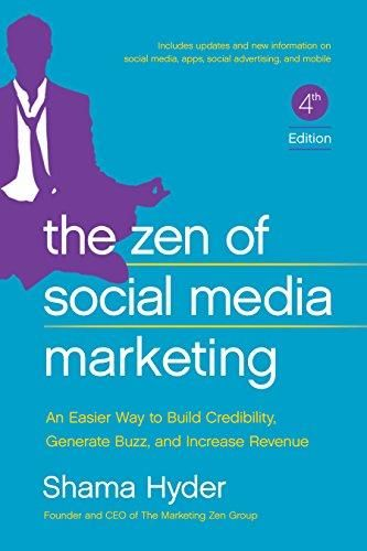 The Zen of Social Media Marketing: An Easier Way to Build Credibility, Generate Buzz, and Increase Revenue - Default