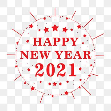 Happy New Year Png Background Design Happy New Year Logo 2021 Lunar New Year Png Free Happy Chinese New Year 2021 Png And Vector With Transparent Background In 2020 Happy