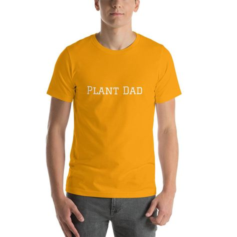 540cd97a Plant Dad T-Shirt | Products | Pinterest