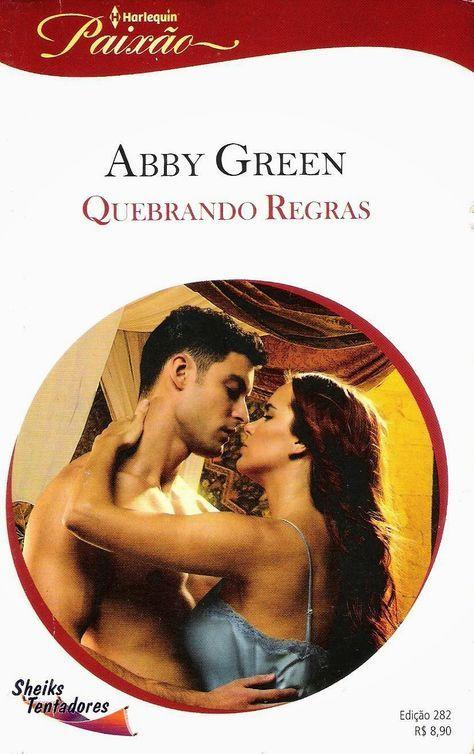 Quebrando Regras Abby Green Harlequin Paixao Nº 282 Com