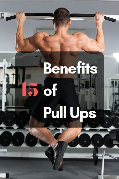 15 Benefits Of Pull Ups | upper body workouts | Pull up