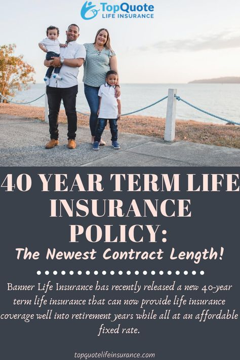 40 Year Term Life Insurance Term Life Insurance Best Term Life Insurance Term Life