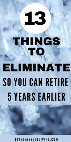 13 Things That Are A Waste Of Money By eliminating simple everyday things we really can save tons of money and even retire sooner. Its the little bit of money you spend here and the money you spend there that all adds up to causing you financial issues.