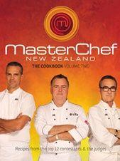 Masterclass recipes from the judges plus winning recipes from the top 12 contestants from season 2 of MasterChef New Zealand.